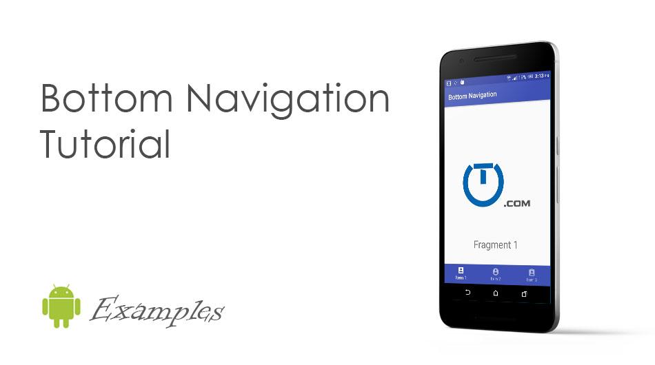 Android Bottom Navigation Bar Example Truiton