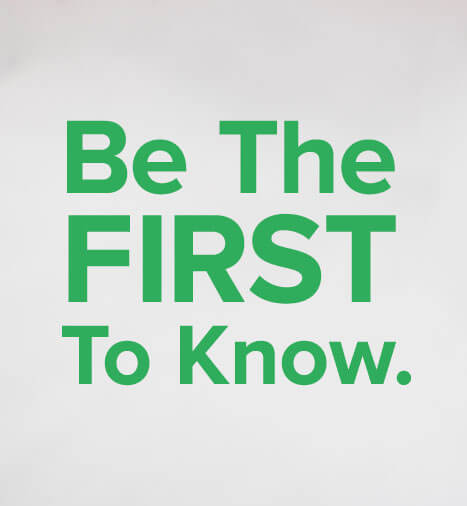 be-the-first-to-know